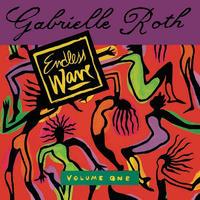 GABRIELLE ROTH / ENDLESS WAVE VOLUME 1 (2LP)