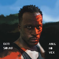 EKITI SOUND / ABEG NO VEX (2LP)