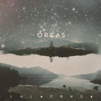 Lulacruza / Orcas  (CD)
