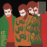 V.A / Raks Raks Raks: 17 Golden Garage Psych Nuggets From The Iranian 60s Scene (LP)