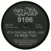 A: DJ SOTOFETT / DETOUR DUB B: VERA DVALE / TO WANT YOU FEAT MEREL LAINE (12inch)