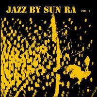 SUN RA / Jazz By Sun Ra, Vol. 1(LP)180g