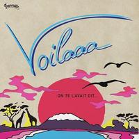 VOILAAA / ON TE L'AVAIT DIT (LP)