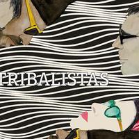 TRIBALISTAS / TRIBALISTAS(CD)