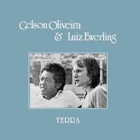 GELSON OLIVEIRA & LUIZ EWERLING / TERRA (LP)