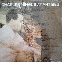 CHARLES MINGUS / Mingus At Antibes(2LP)