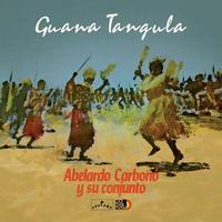 ABELARDO CARBONO / GUANA TANGULA (LP)
