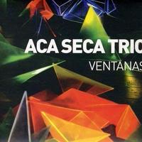 ACA SECA TRIO / VENTANAS (CD)