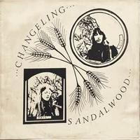 SANDALWOOD / CHANGELING (LP)