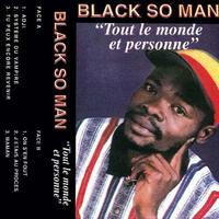BLACK SO MAN / TOUT LE MONDE ET PERSONNE (LP)