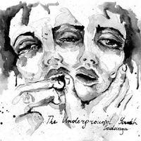 THE UNDERGROUND YOUTH / SADOVAYA (LP) WHITE VINYL DLコード付