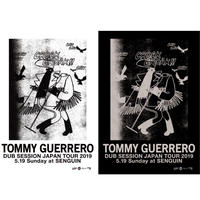 """TOMMY GUERRERO / """"DUB SESSION"""" JAPAN TOUR 2019[ペーパーTicket+イベントFlyer セット]"""