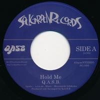 "[SG-050] Q.A.S.B. - Hold Me / You Make Me Feel (7"" Vinyl)"