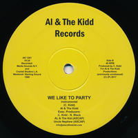 "[SG-052] (AK1201) Al & The Kidd - We Like To Party (12"" Vinyl)"