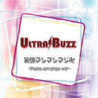 ULTRA BUZZ  笑顔マシマシマジ卍-Piano arrange ver-