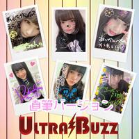 「ULTRABUZZ」元気が出るチェキ!直筆サインver 枚数限定!