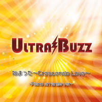 ULTRA BUZZ  始まった〜Crescendo Love〜-Piano arrange ver-