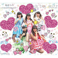 ULTRA BUZZ「始まった〜CrescendoLove〜」