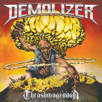 "DEMOLIZER ""Thrashmageddon"" (Japan Edition + obi)"