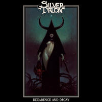 "SILVER TALON ""Decadence and Decay"" (Japan Edition + obi)"