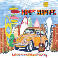 PRIME NUMBER / TAROO(from CARAMELPACKing)