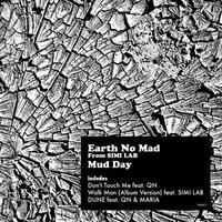 "Earth No Mad  ""Mud Day"""