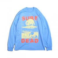 SURF IS DEAD NUCLEAR BEACH LONG SLEEVE <BLUE BELL>サーフイズデッド