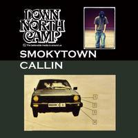 """""""SMOKYTOWN CALLIN""""  2LP"""
