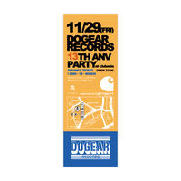「DOGEAR RECORDS 13TH ANV PARTY」ADVANCE TICKET