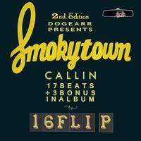 SMOKYTOWN CALLIN  2nd Edition