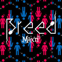 Maxn 3rd Album 「Breed」