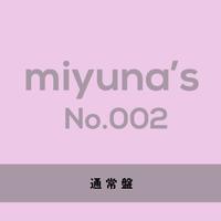 『miyuna's  No.002』