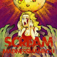 """【マッドネスマンボウ】ミニアルバム """"SCREAM"""""""