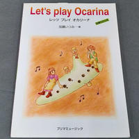 レッツ プレイ オカリーナ/Let's PlayOcarina 伴奏CDつき