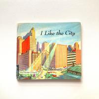 I Like the City