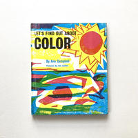 LET'S FIND OUT ABOUT COLOR