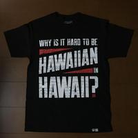 2019 KEPAKEMAPA LINE【HAWAII'S FINEST】HARD TO BE HWN BLACK