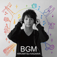 ★サイン入り★6thオリジナルAlbum『BGM』