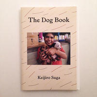 Keijiro Suga|The Dog Book
