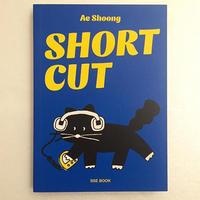 AE SHOONG|SHORT CUT