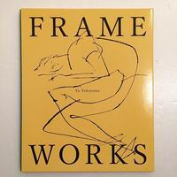 横山雄|FRAME WORKS