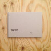 Taiji Matsue|Landscapes