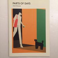 西山寛紀|PARTS OF DAYS