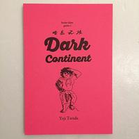 寺田耀児|Dark Continent