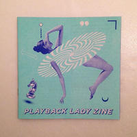PLAYBACK LADY ZINE vol.2