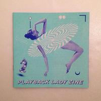 PLAYBACK LADY ZINE vol.2