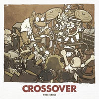 FREE CROSS / CROSSOVER e.p.
