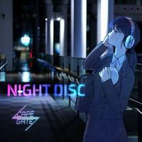 SCAPE GATE / NIGHT DISC