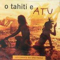 O TAHITI E CD ALBUM「ATU」