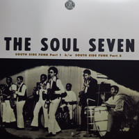 The Soul Seven / South Side Funk pt.1 & pt.2 (7inch)